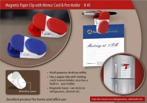 B40 – Magnetic Paper clip with memo/card and pen holder